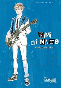 Kimi ni nare: Finde dich selbst - Kindle Edition