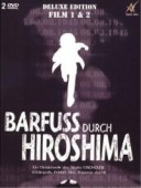 Barfuss durch Hiroshima