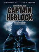 Space Pirate Captain Herlock: The Endless Odyssey - Gesamtausgabe