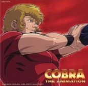 "Cobra The Animation: The Psycho-Gun - Ed: ""Wanderer"""
