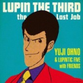 LUPIN THE THIRD: The Last Job - OST [SHM-CD]