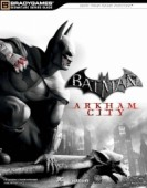 Batman: Arkham City - Lösungsbuch