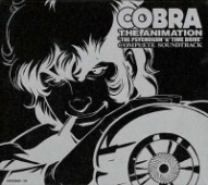Cobra the Animation: The Psychogun & Time Drive - OST