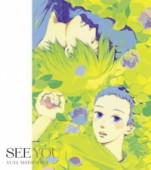 """Natsuyuki Rendezvous - OP: """"See You"""" [Ltd. Edition]"""