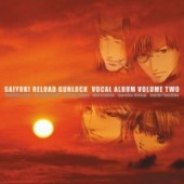 Saiyuki Reload Gunlock - Vocal Album: Vol.02