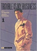 Trouble is my business – Bd.01