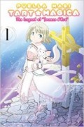 Puella Magi Tart Magica: The Legend of Jeanne d'Arc - Vol.01