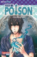 Feed me Poison: Kindle Edition