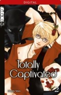 Totally Captivated - Bd.02: Kindle Edition