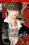 Totally Captivated - Bd.03: Kindle Edition
