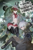 Is It Wrong To Try To Pick Up Girls In A Dungeon? - Vol.12