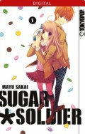 Sugar Soldier - Bd.01: Kindle Edition