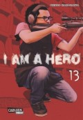 I am a Hero - Bd.13: Kindle Edition