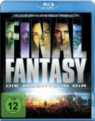 Final Fantasy: Die Mächte in Dir [Blu-ray]