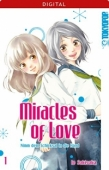 Miracles of Love: Nimm dein Schicksal in die Hand - Bd.01: Kindle Edition