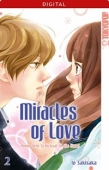 Miracles of Love: Nimm dein Schicksal in die Hand - Bd.02: Kindle Edition