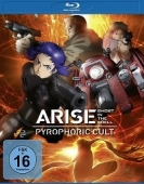 Ghost in the Shell: Arise - Pyrophoric Cult [Blu-ray]
