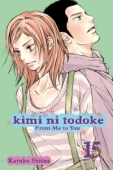 Kimi ni Todoke: From Me to You - Vol.15