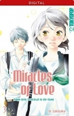 Miracles of Love: Nimm dein Schicksal in die Hand - Bd. 03: Kindle Edition
