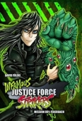 Infamous Justice Force Strikers - Bd.01