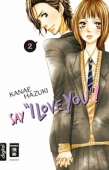 "Say ""I Love You""! - Bd.02: Kindle Edition"