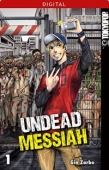 Undead Messiah - Bd.01: Kindle Edition