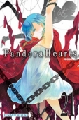 Pandora Hearts - Vol.21: Kindle Edition