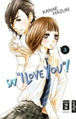 "Say ""I Love You""! - Bd.03: Kindle Edition"