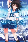 Strike the Blood - Vol. 01: The Right Arm of the Saint
