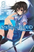 Strike the Blood - Vol. 08: The Tyrant and the Fool