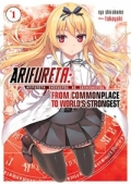 Arifureta: From Commonplace to World's Strongest - Vol.01: Kindle Edition