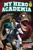 My Hero Academia - Bd.06: Kindle Edition