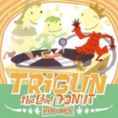 Trigun - the Second Happy Donut