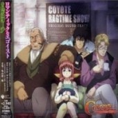 Coyote Ragtime Show - OST: Vol.01