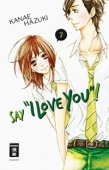 "Say ""I Love You""! - Bd.07: Kindle Edition"