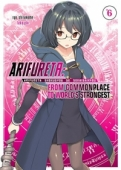 Arifureta: From Commonplace to World's Strongest - Vol.06