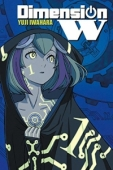 Dimension W - Vol.01: Kindle Edition