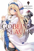Goblin Slayer - Vol.01: Kindle Edition