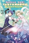 Puella Magi Tart Magica: The Legend of Jeanne d'Arc - Vol.03: Kindle Edition