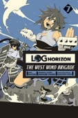 Log Horizon: The West Wind Brigade - Vol.07: Kindle Edition