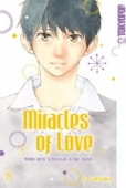 Miracles of Love: Nimm dein Schicksal in die Hand - Bd.08: Kindle Edition
