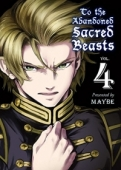 To the Abandoned Sacred Beasts - Vol.04: Kindle Edition