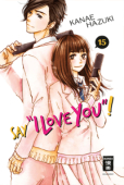"""Say """"I love you""""! - Bd. 15"""