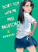 Don't Toy With Me, Miss Nagatoro - Vol. 02