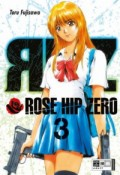 Rose Hip Zero - Bd.03