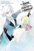 Is It Wrong To Try To Pick Up Girls In A Dungeon? - Vol.06: Kindle Edition