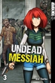 Undead Messiah - Bd.03: Kindle Edition