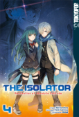 The Isolator: Realization of Absolute Solitude - Bd.04