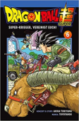 Dragon Ball Super - Bd. 06: Kindle Edition