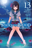 Strike the Blood - Vol.13